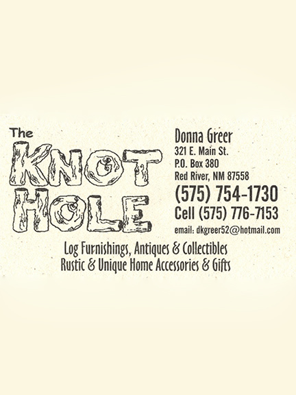 The Knot Hole, Red River, NM